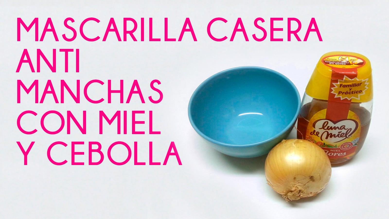 Mascarilla Casera Antimanchas Con Cebolla Y Miel