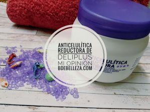 anticelulitica reductora deliplus