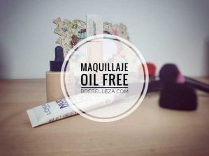 maquillaje oil free