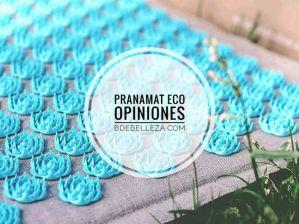pranamat eco opiniones negativas